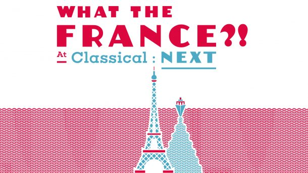 What the france at classicalNext